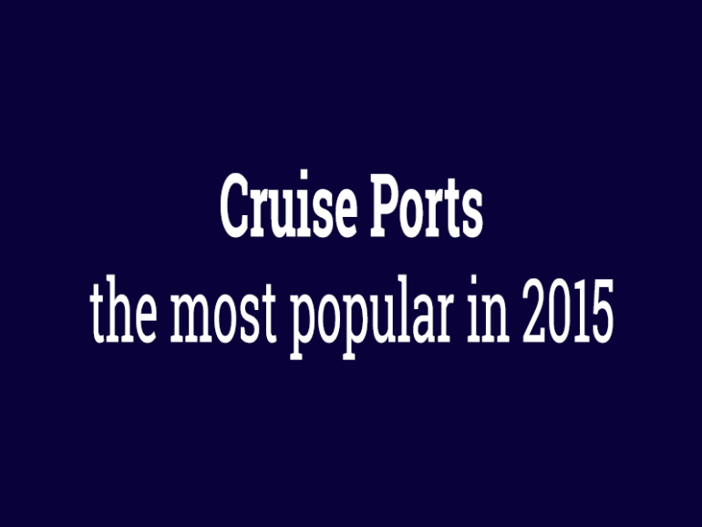 Cruise ports: the most popular in 2015
